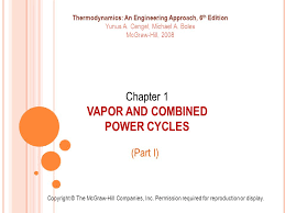 Chapter 1 VAPOR AND COMBINED POWER CYCLES - ppt video online download