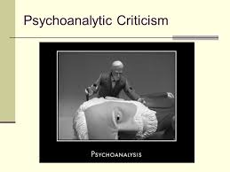 psychoanalytic criticism psychoanalytical criticism seeks to  1 psychoanalytic criticism
