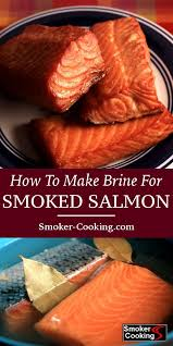 learn how to brine salmon these salmon fillets are in a simple brine recipe in preparation for smoking smokedsalmon salmonrecipes briningsalmon