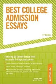 peterson s best college admission essays by mark alan stewart peterson s best college admission essays