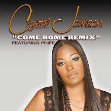 Come Home (Remix) (Feat. Phife) - song by Crystal Johnson   Spotify