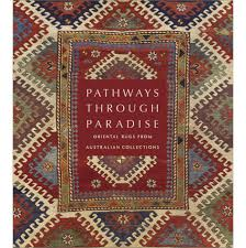 book cover pathways through paradise oriental rugs from australian collections
