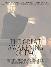 the great awakening of  the great awakening of 1740 by rev frederic l chapell