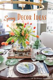 spring decorating ideas 2019 southern