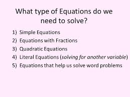 what type of equations do we need to solve