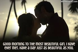 Good Morning Beautiful Quotes For Girlfriend Best of Good Morning Messages For Girlfriend