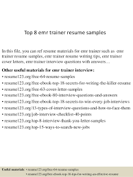 Top 8 emr trainer resume samples In this file, you can ref resume materials  for ...