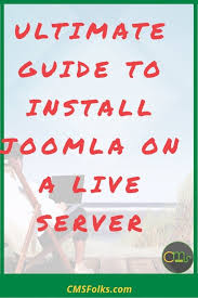 Ultimate Guide to Install Joomla on a Live Server | CMSFolks.com ...