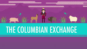 the columbian exchange crash course world history