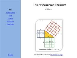 the pythagorean theorem webquest mathconn the pythagorean theorem webquest title introduction