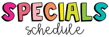 Las Sendas Elementary » Specials Schedule