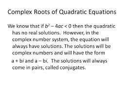 complex roots of quadratic equations