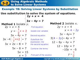 holt mcdougal algebra 2 3 2 using algebraic methods to solve linear systems use substitution