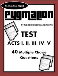 pyg on act ii study guide george bernard shaw george  pyg on test george bernard shaw