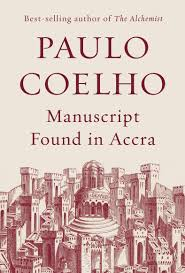 a review of manuscript found in accra by paulo coelho the boston a review of manuscript found in accra by paulo coelho books the boston globe