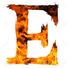 The Letter E Caught On Blazing Fire