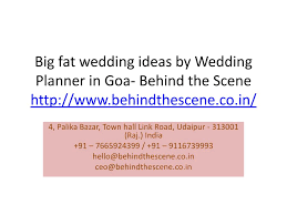 Wedding Planner Ppt Ppt Big Fat Wedding Ideas By Wedding Planner In Goa Behind The
