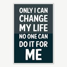 Life Quotes Posters Impressive Change My Life Quotes Poster Art Motivational Posters For Room
