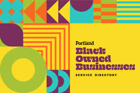We'll make it work for you. Black Owned Businesses Service Directory Portland Monthly