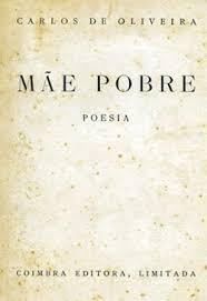 Mãe Pobre por Carlos de Oliveira - Portal da Literatura