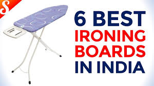 Best Ironing Board Design 5 Best Ironing Boards Iron Table In India With Price