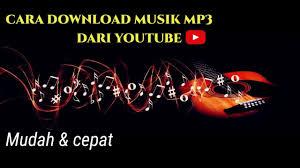 Klik tombol download untuk mengunduh dan melihat detail dari lagu yang anda suka. Download Cara Download Musik Mp3 Dari Youtube Dengan Mudah Mp3 Time 04 20 And 5 95 Mb On Mp3 Lov