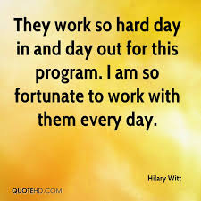Hard Day Quotes Adorable Hilary Witt Quotes QuoteHD