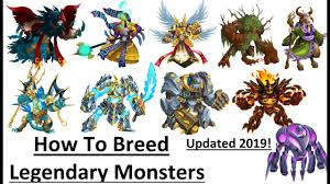 How To Breed Legendary In Monster Legends Updated 2019 L Get Legendary Monster By Breeding