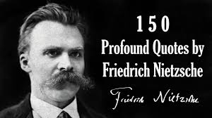 150 Profound Quotes By Friedrich Nietzsche Magicalquote