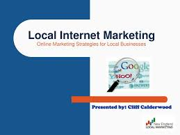 Ppt Local Internet Marketing Online Marketing Strategies For Local
