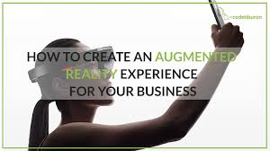 How to Create an Augmented Reality Experience for Your Business ...