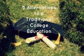 alternatives to a traditional college education the huffington 5 alternatives to a traditional college education