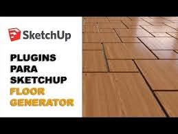 plugins para sketchup floor generator
