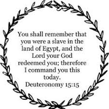 Image result for image of Deuteronomy 15:15
