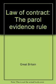 Parol Evidence Rule Chart Law Of Contract The Parol Evidence Rule Amazon Co Uk