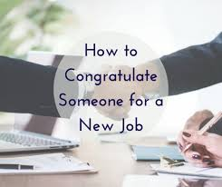 congrats on the new job quotes congratulations on a new job wishes messages and quotes for a