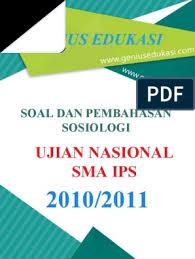 Prediksi soal un sma bahasa indonesia. Soal Dan Pembahasan Un Sosiologi Sma Ips 2010 2011