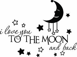 Quote I Love You To The Moon And Back Enchanting Ideogram Designs Wall Decor I Love You To The Moon And Back Cute