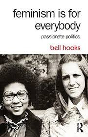 feminism is for everybody passionate politics by bell hooks