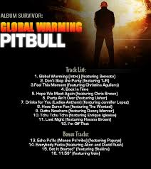 global warming pitbull. Contemporary Pitbull Inside Global Warming Pitbull