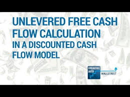 online cash flow calculator unlevered free cash flow calculation in a discounted cash flow model