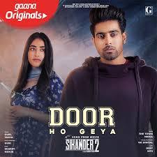Designer Punjabi Song Download Door Ho Geya Mp3 Song Download Sikander 2 Door Ho Geya