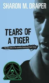 tears of a tiger by sharon m draper online