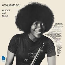 <b>Bobbi Humphrey</b>: <b>Blacks</b> and Blues. Vinyl. Norman Records UK
