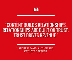 Andrew Davis On Content Relationships Trust Success Collective Gorgeous Trust In Relationships