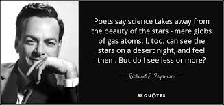 Beauty Of Science Quotes Best of Poets Say Science Takes Away From The Beauty Of The Stars Mere