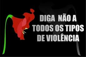 Resultado de imagem para não a violencia