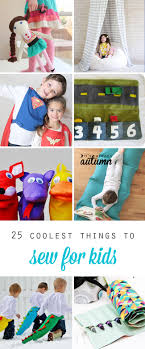 25 coolest things to sew for kids toys costumes floor pillows sleeping