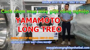 Cách chọn mua máy giặt công nghiệp Yamamoto lồng treo 22kg, 30kg, 35kg,  50kg cũ nhật bãi - YouTube