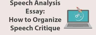 analysis example essay speech analysis essay how to organize speech critique
